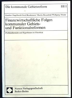 Finanzwirtschaftliche Folgen kommunaler Gebiets- und Funktionalreformen : Engelhardt, Gunther (Mitverf.):