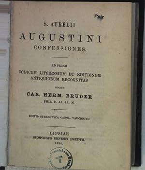 S. Aurelii Augustini confessiones, ad fidem codicum: Bruder, Car. Herm.