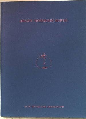 Renate Hoffmann Korth, vom Baum der Erkenntnis: Kessler, Michael, Wouter