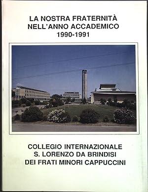 La nostra Fraternita nell'anno Accademico 1990-1991: Collegio