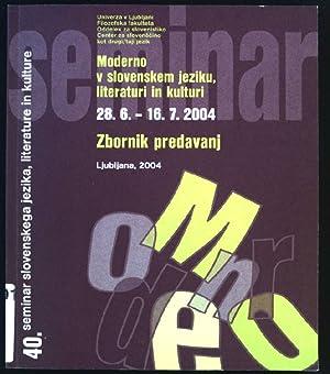 40.Seminar slovenskega jezika, literature in kulture; Moderno: Univerza v Ljubljani: