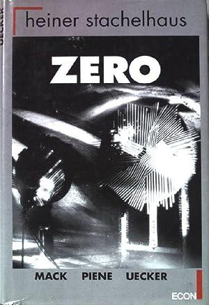 ZERO : Heinz Mack, Otto Piene, Günther: Stachelhaus, Heiner: