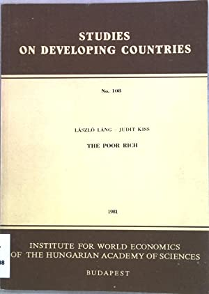 The poor Rich; Studies on developing countries: Lang, Laszlo and