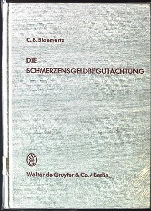 Die Schmerzensgeldbegutachtung: Bloemertz, Carl Bruno:
