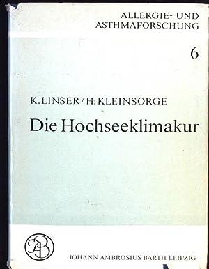 Die Hochseeklimakur Allergie- und Asthmaforschung, Band 6: Linser, K. und