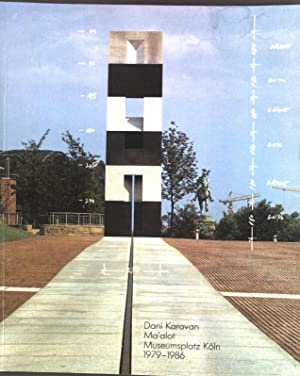 Dani Karavan Ma'alot, Museumsplatz Köln 1979-1986;: Brockhaus, Christoph: