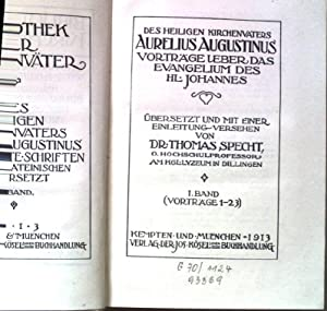 Des heiligen Kirchenvaters Aurelius Augustinus Vorträge ueber: Specht, Thomas: