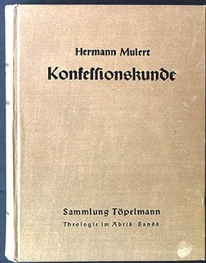 Konfessionskunde, Die christlichen Kirchen und Sekten heute: Mulert, Hermann: