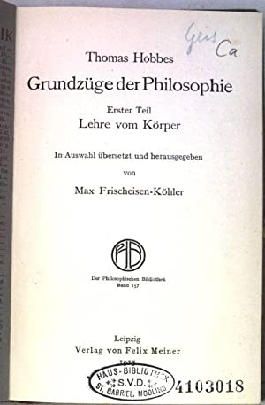 Grundzüge der Philosophie. 1.Teil: Lehre vom Körper.: Frischeisen-Köhler, Max und