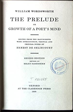 William Wordsworth - The Prelude or Growth: Selincourt, Ernerst de: