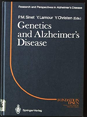 Genetics and Alzheimer's Disease Research and Perspectives: Sinet, Pierre M.