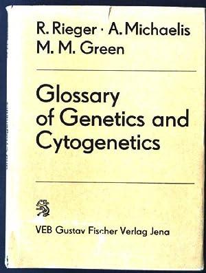 Glossary of Genetics and Cytogenetics - Classical: Rieger, Rigomar, Arnd