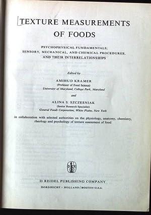 Texture Measurement of Foods: Psychophysical Fundamentals; Sensory,: Kramer, A. and