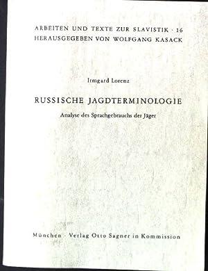Russische Jagdterminologie : Analyse d. Sprachgebrauchs d.: Lorenz, Irmgard:
