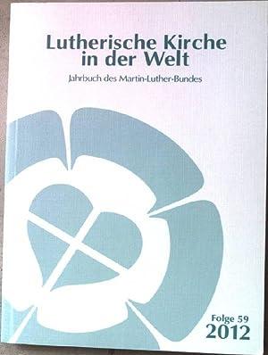Lutherische Kirche in der Welt. Jahrbuch des: Weiss, Hans-Martin: