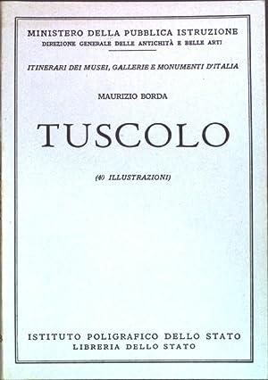 Tuscolo; N. 98 della Serie degli Itinerari: Borda, Maurizio:
