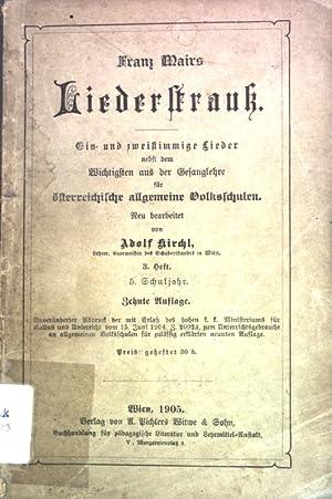 Franz Mairs Liederstrauß: Ein- und zweistimmige Lieder: Kirchl, Adolf:
