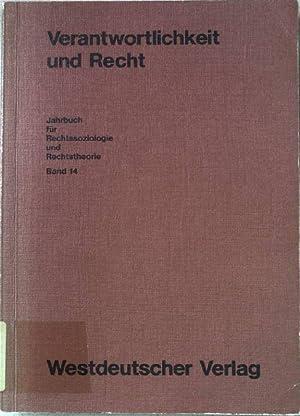 Verantwortlichkeit und Recht. Jahrbuch für Rechtssoziologie und: Lampe, Ernst-Joachim (Hrsg.):