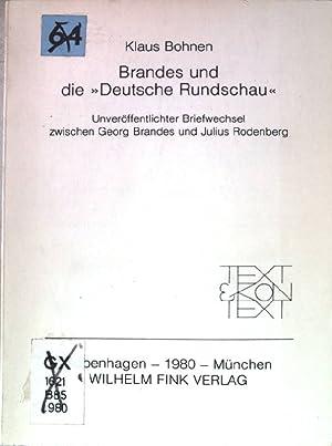 """Brandes und die """"Deutsche Rundschau"""" : unveröff.: Rodenberg, Julius, Georg"""