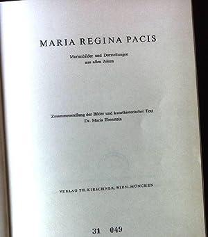 Maria Regina Pacis - Marienbilder und Darstellungen: Ebenstein, Maria:
