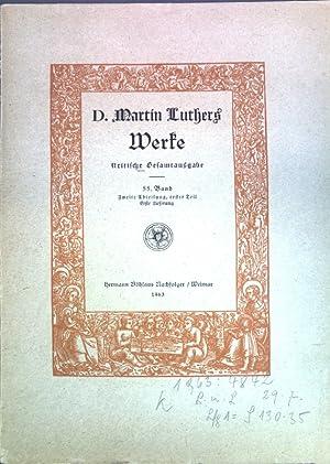 D. Martin Luthers Werke, kritische Gesamtausgabe; 55.