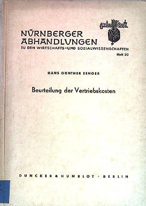 Beurteilung der Vertriebskosten. Nürnberger Abhandlungen. Heft 20.: Senger, Hans Günther: