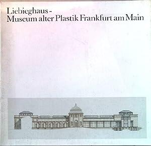 Liebieghaus - Museum alter Plastik Frankfurt am: Hauff, Volker, Hilmar