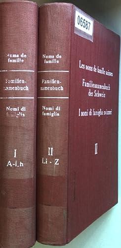 Les noms de famille suisse/ Familiennamenbuch der: Schweizerische Gesellschaft für