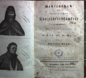Bibliothek katholischer Kanzelberedsamkeit: ZWEITER BAND: Erste und: Räß und Weis: