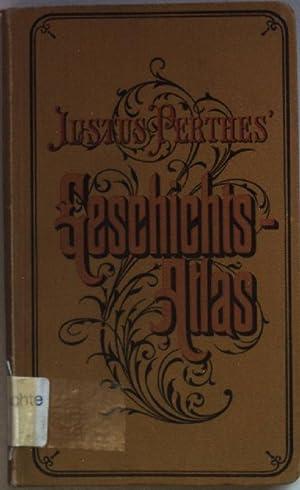 Justus Perthes' Geschichts-Atlas. Taschen-Atlas zur Mittleren und: Schulz, Alfred: