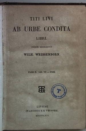 Titi Livi Ab Urbe Condita Libri: PARS: Weissenborn, Wilh.: