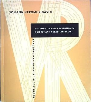 Die zweistimmigen Inventionen von Johann Sebastian Bach;: David, Johann Nepomuk: