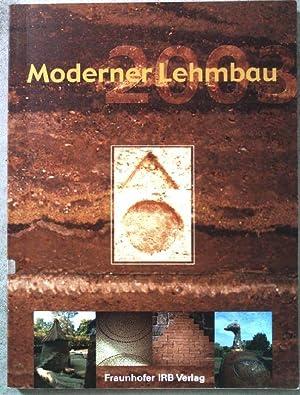 Moderner Lehmbau 2003. : Tagungsband zur 4.: Steingass, Peter (Herausgeber):