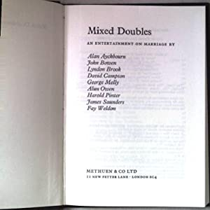 Mixed Doubles. An entertainment on marriage.: Ayckbourn, Alan, John