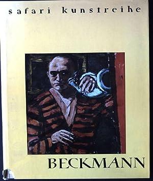 Max Beckmann 1884-1950 Safari Kunstreihe: Lackner, Stephan: