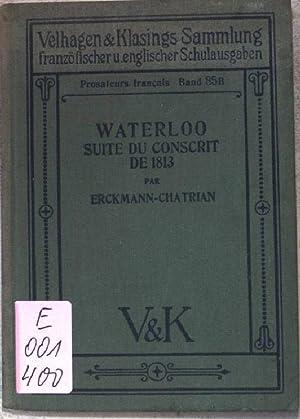 Waterloo, suite du conscrit de 1813. Prosateurs: Erckmann-Chatrian: