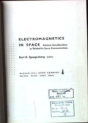 Electromagnetics in Space: Spangenberg, Karl R.: