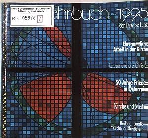 Jahrbuch der Diözese Linz. 1995. Weil es: Katzböck, Wolfgang (Red.)