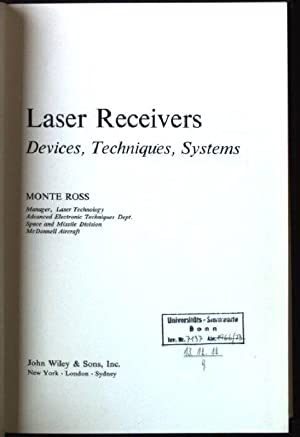 Laser Receivers , Devices, Techniques, Systems Wiley: Ross, Monte: