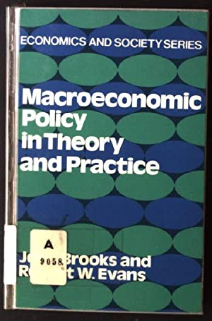 Macroeconomic Policy in Theory and Practice: Brooks, J. and
