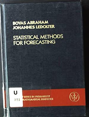 Statistical Methods for Forecasting Wiley Series in: Abraham, Bovas and