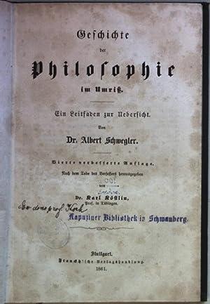 Geschichte der Philosophie im Umriß, ein Leitfaden: Schwegler, Albert: