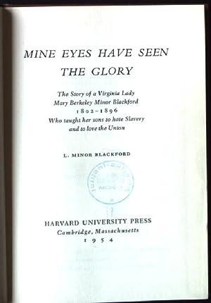 Mine Eyes have seen the Glory: Blackford, L.Minor: