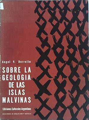 Sobre la Geologia de las Islas Malvinas;: Borrello, Angel V.: