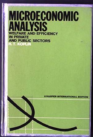 Microeconomic Analysis: Welfare and Efficiency in Private: Koplin, H.T.: