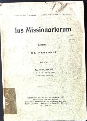 Ius Missionariorum, Tomus II. De Personis Museum: Vromant, G.: