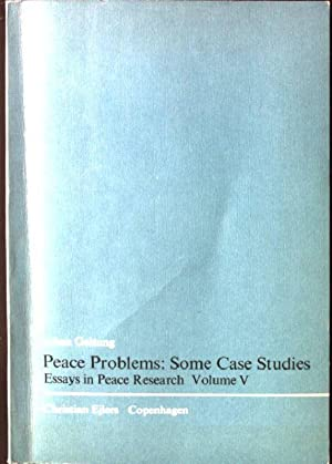 essays in peace research by galtung abebooks peace problems some case studies essays in galtung jonan
