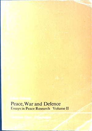 essays peace research by johan galtung abebooks peace war and defense essays in peace galtung johan