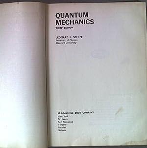 Quantum Mechanics.: Schiff, Leonard I.:
