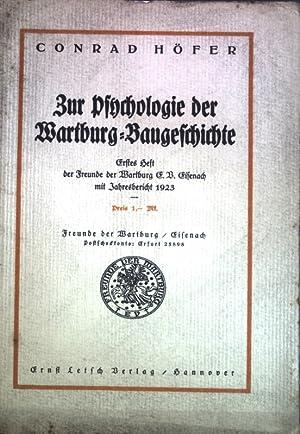 Zur Psychologie der Wartburg-Baugeschichte; Erstes Heft der: Höfer, Conrad: